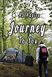 Journey To You by AJ Adaire (2015-08-26)