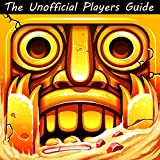 Temple Run 2 Game: An Unoffical Players Guide to Download and Play World Best Android Game with Top Tips, Hack, Cheats, Tricks & Strategy (English Edition)