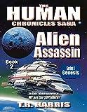 Alien Assassin: (The Human Chronicles Saga - Book 2)