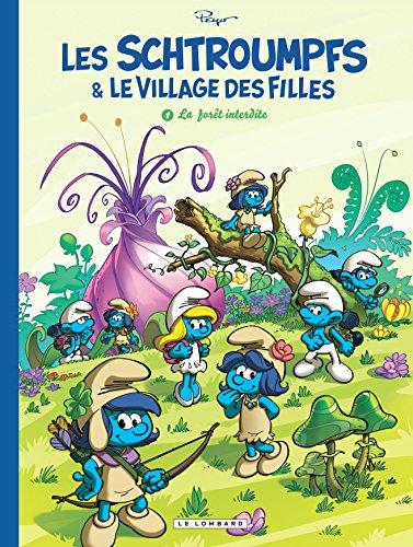 [Les] Schtroumpfs & le village des filles. 01, la  Forêt interdite