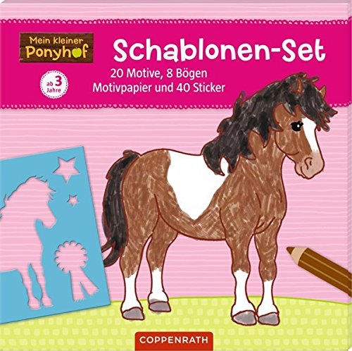Mein kleiner Ponyhof: Schablonen-Set: 20 Motive, 8 Bögen Motivpapier und 40 Sticker -