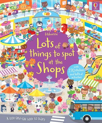 Lots of Things to Spot at the Shops Sticker Book (Young Searches)