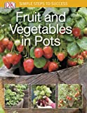 #6: Simple Steps to Success: Fruit and Vegetables in Pots