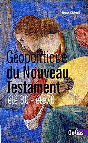 Géopolitique du Nouveau Testament : Été 30 - été 70