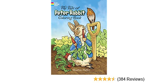 The Tale Of Peter Rabbit Colouring Book Dover Coloring Books Amazoncouk Beatrix Potter 9780486217116