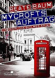 Mycrofts Auftrag: Ein Sherlock-Holmes-Krimi
