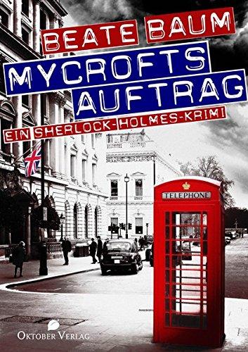 Mycrofts Auftrag: Ein Sherlock-Holmes-Krimi -