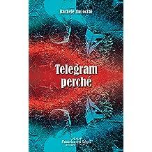 Telegram Perché (Italian Edition)
