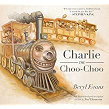 Charlie the Choo-Choo: From the world of The Dark Tower (English Edition)