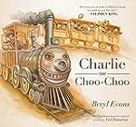 Charlie the Choo-Choo: From the world...