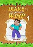 #2: Minecraft: Diary of a Minecraft WimP Book 1: Stranded (An Unofficial Minecraft Book) (Minecraft Survival Adventures)