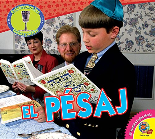 El Pesaj (Passover) (Celebremos las fechas patrias / Let's Celebrate American Holidays)