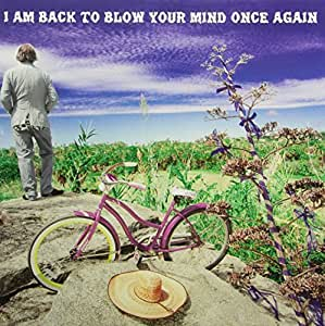 I Am Back to Blow Your Mind Once Again [VINYL]