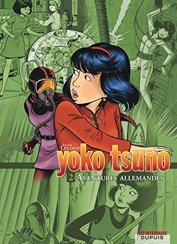Yoko Tsuno - L'intégrale - tome 2 - Aventures allemandes par Leloup