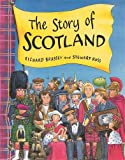 The Story Of Scotland-
