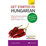 Get Started in Hungarian Absolute Beginner Course: (Book and audio support) (Teach Yourself)