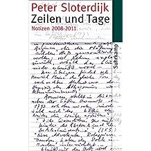 Zeilen und Tage: Notizen 2008–2011 (suhrkamp taschenbuch)
