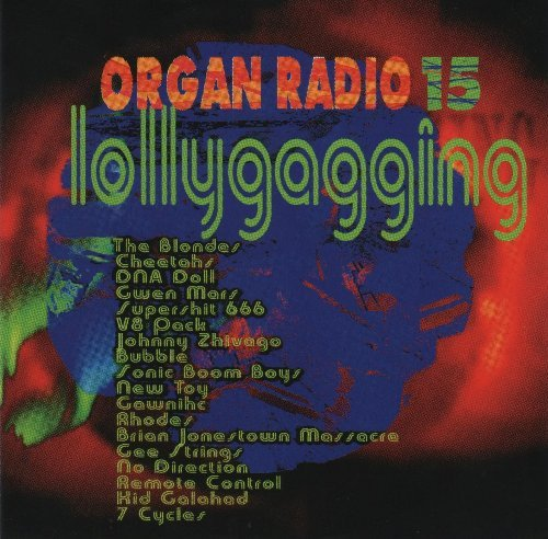 Organ Radio 15 - Lollygagging by Various Artists