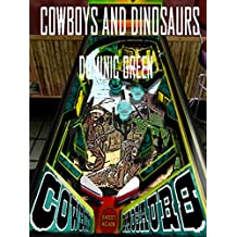 Cowboys and Dinosaurs