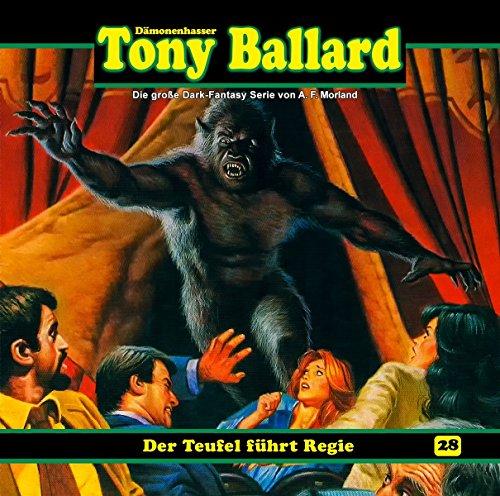 Tony Ballard 28-Der Teufel führt Regie (Klein Führt)