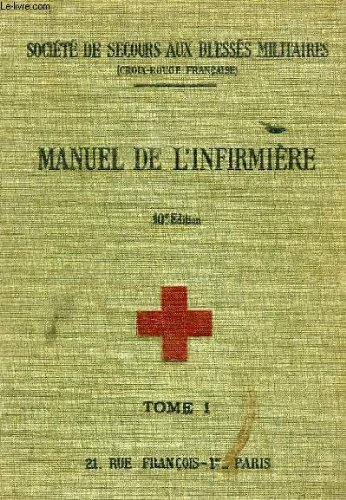 Manuel de l'infirmiere, tome i, anatomie, medecine, tuberculose