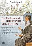 Das Heilwissen der Hl. Hildegard von Bingen (Amazon.de)