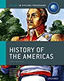 IB History of the Americas Course Book: Oxford IB Diploma Programme (International Baccalaureate)