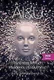 AI&U: Translating Artificial Intelligence into Business (Sharad Gandhi and Christian Ehl Book 270517688) (English Edition)