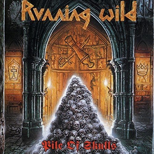 Running Wild: Pile of Skulls (Expanded Version) (2017 Remaster) (Audio CD)