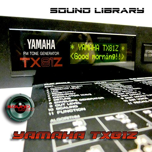 YAMAHA TX81Z - Large Original Factory & NEW Created Sound Library/Editors PC/Mac/Atari on CD or for download Pc New Factory