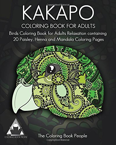 Kakapo Coloring Book For Adults: Birds Coloring Book for Adults Relaxation containing 20 Paisley, Henna and Mandala Coloring Pages (Birds Coloring Books for Grown-ups, Band 1) (Paisley-20)