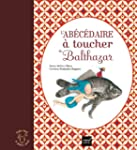 L'ab�c�daire � toucher de Balthazar -...