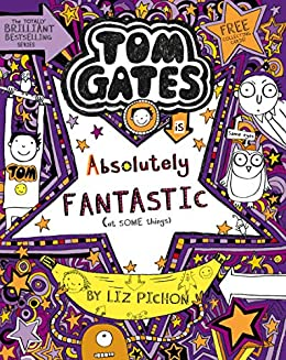 Tom Gates 5: Tom Gates is Absolutely Fantastic (at some things ...