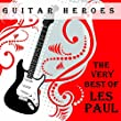 Guitar Heroes, The Very Best of Les Paul