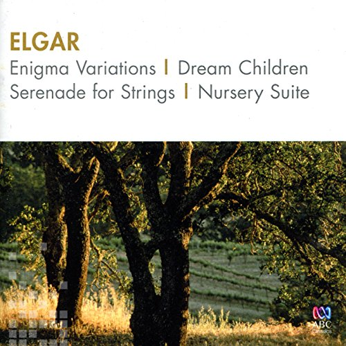 Elgar: Enigma Variations / Dream Children / Serenade For Strings / Nursery Suite