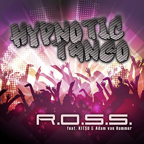 Hypnotic Tango (DJ Quicksilver & C.J. Stone Mix)