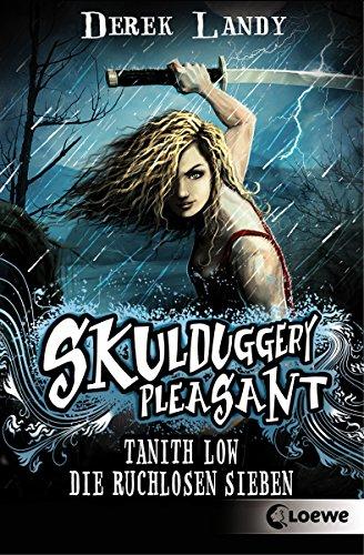 Tanith Low - Die ruchlosen Sieben (Skulduggery Pleasant)