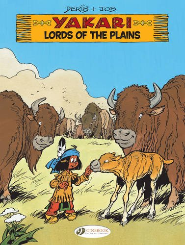 Yakari Vol. 14: Lords of the Plains
