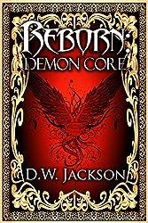 Reborn: Demon Core (English Edition)