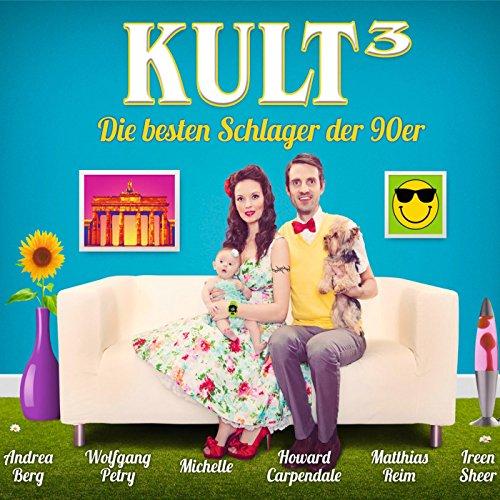 Kult³ - Die besten Schlager de...