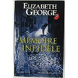 Memoire infidele.