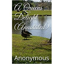 A Queens Delight (Annotated) (English Edition)
