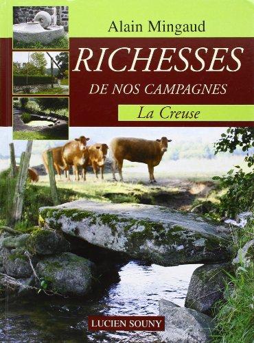 Richesses de nos campagnes : La Creuse par Alain Mingaud