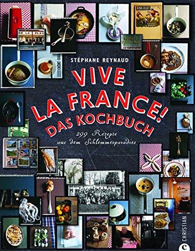 Vive la France! Das Kochbuch - Französisch Globale
