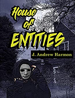 House of Entities (English Edition) di [Harmon, J. Andrew]