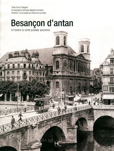 Besançon d'antan par Sarah Sergent