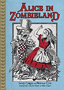 Alice in Zombieland by [Carroll, Lewis, Cook, Nickolas]