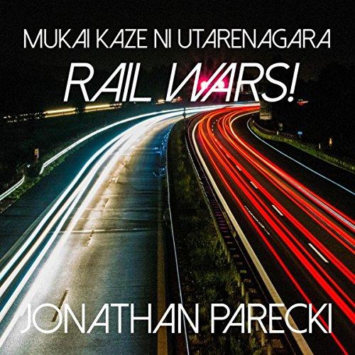 agara - Rail Wars! ()