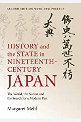 History and the State in Nineteenth-Century Japan: The World, the Nation and the Search for a Modern Past Paperback