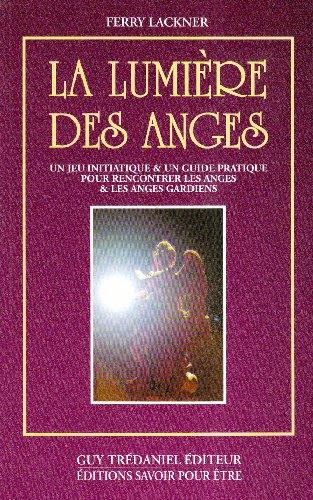 LA LUMIERE DES ANGES